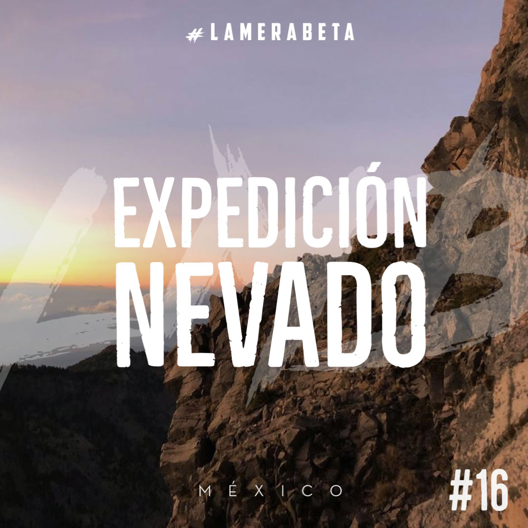 LMB 16: EXPEDICIÓN NEVADO
